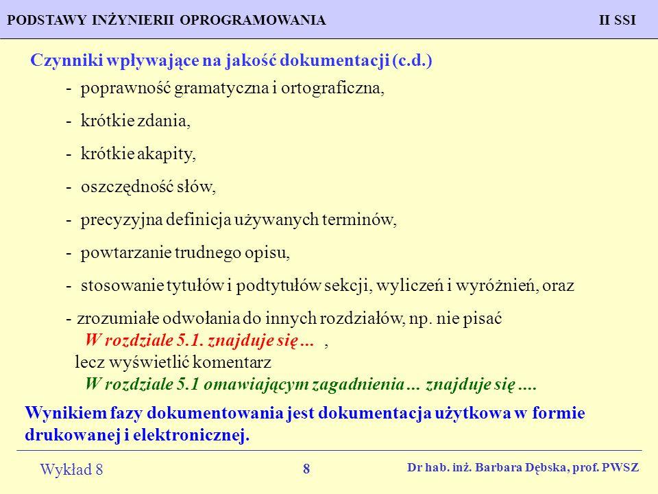 Czynniki wpływające na jakość dokumentacji (c.d.)