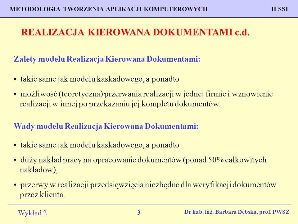 REALIZACJA KIEROWANA DOKUMENTAMI c.d.