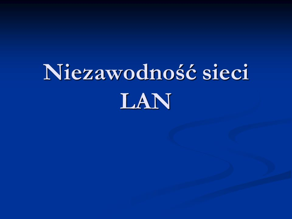Niezawodność sieci LAN