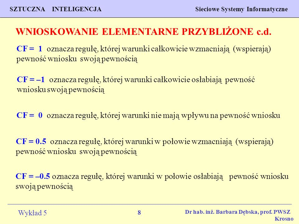 WNIOSKOWANIE ELEMENTARNE PRZYBLIŻONE c.d.
