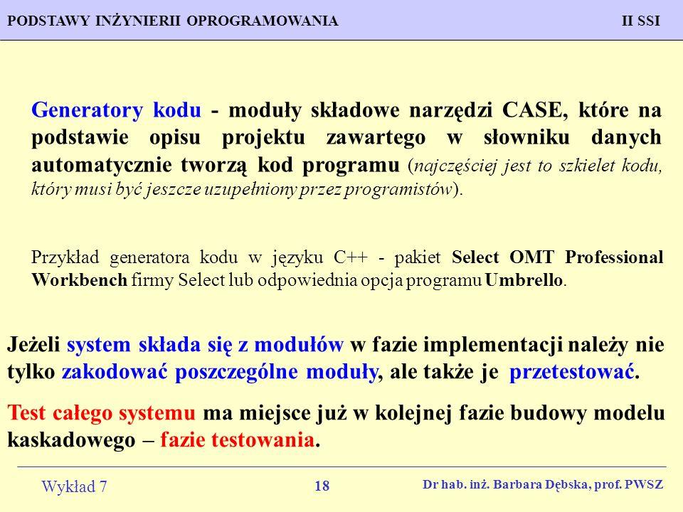 Generatory kodu - moduły składowe narzędzi CASE, które na podstawie opisu projektu zawartego w słowniku danych automatycznie tworzą kod programu (najczęściej jest to szkielet kodu, który musi być jeszcze uzupełniony przez programistów).