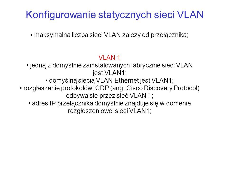 Konfigurowanie statycznych sieci VLAN