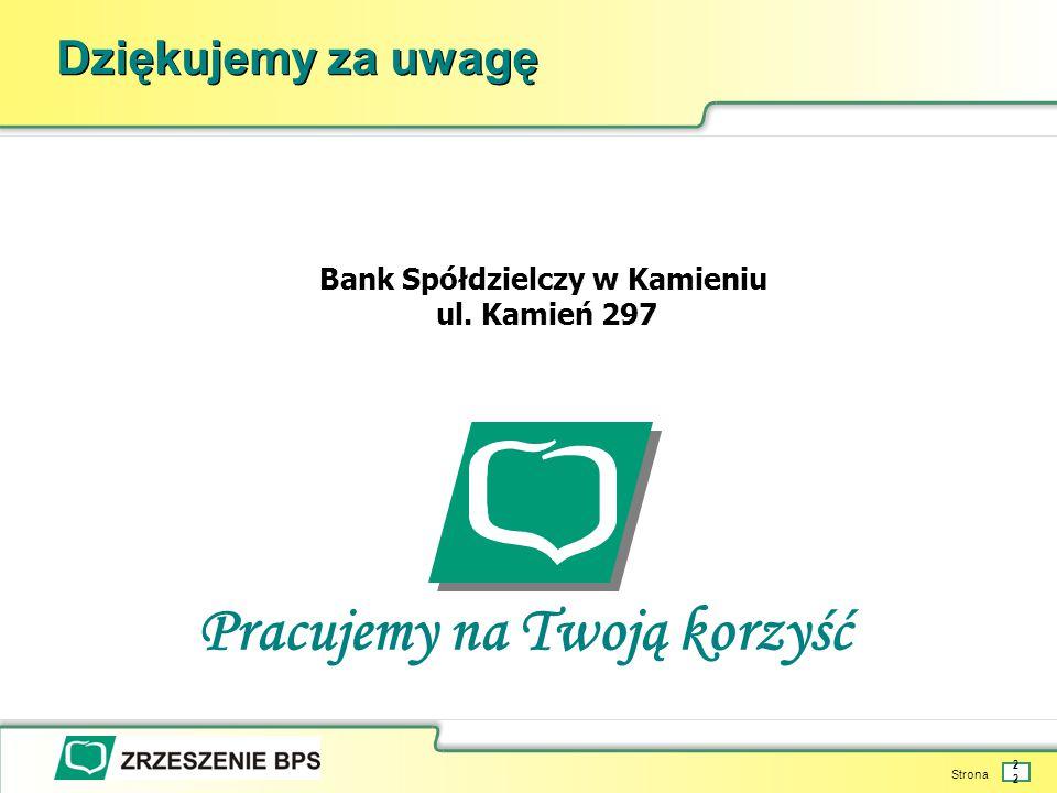 Bank Spółdzielczy w Kamieniu Pracujemy na Twoją korzyść