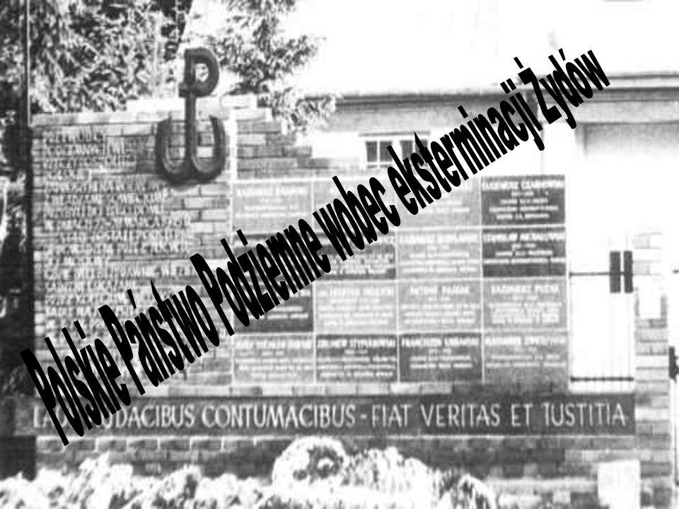 Polskie Państwo Podziemne wobec eksterminacji Żydów