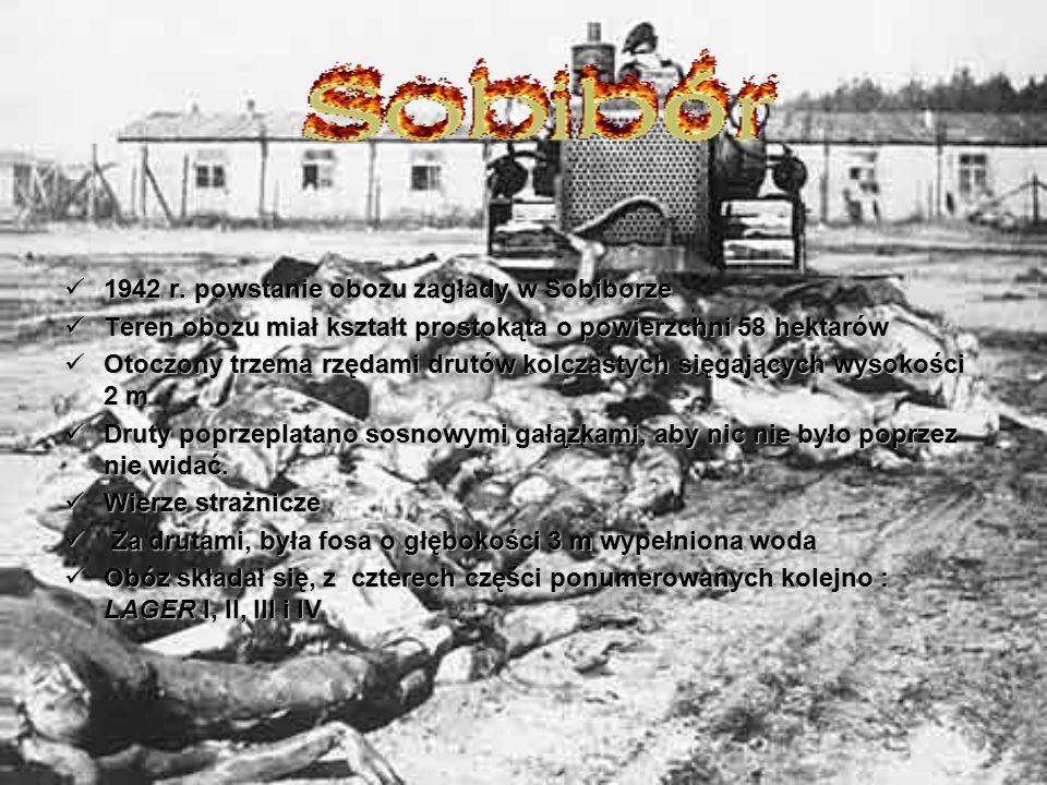 1942 r. powstanie obozu zagłady w Sobiborze