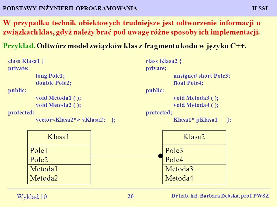 Przykład. Odtwórz model związków klas z fragmentu kodu w języku C++.