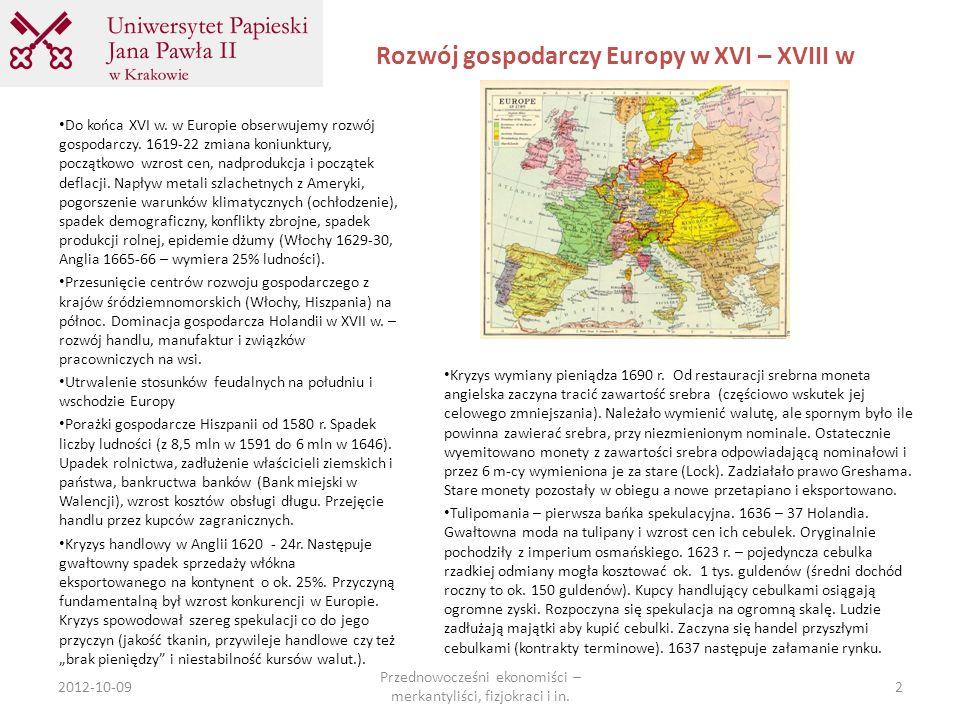Rozwój gospodarczy Europy w XVI – XVIII w