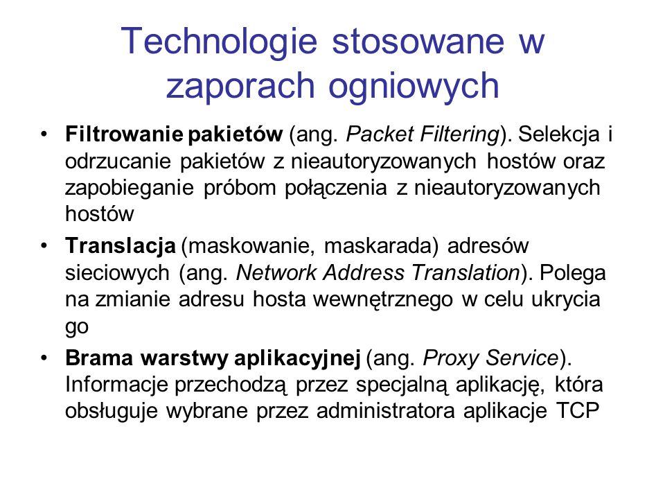 Technologie stosowane w zaporach ogniowych
