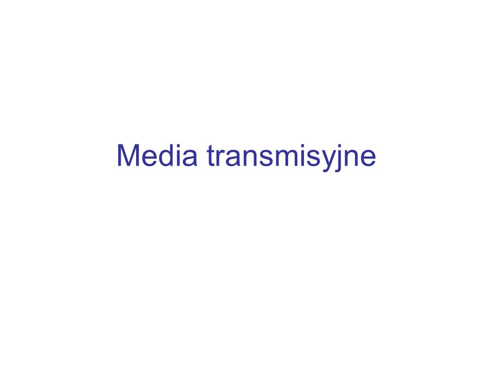 Media transmisyjne