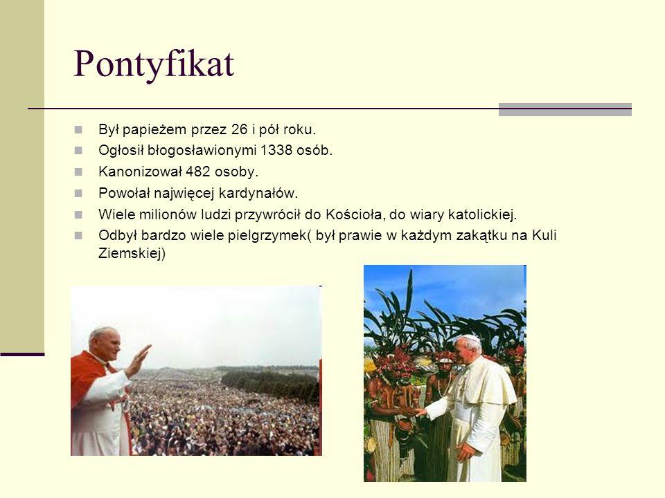 Pontyfikat Był papieżem przez 26 i pół roku.