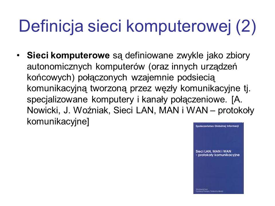 Definicja sieci komputerowej (2)