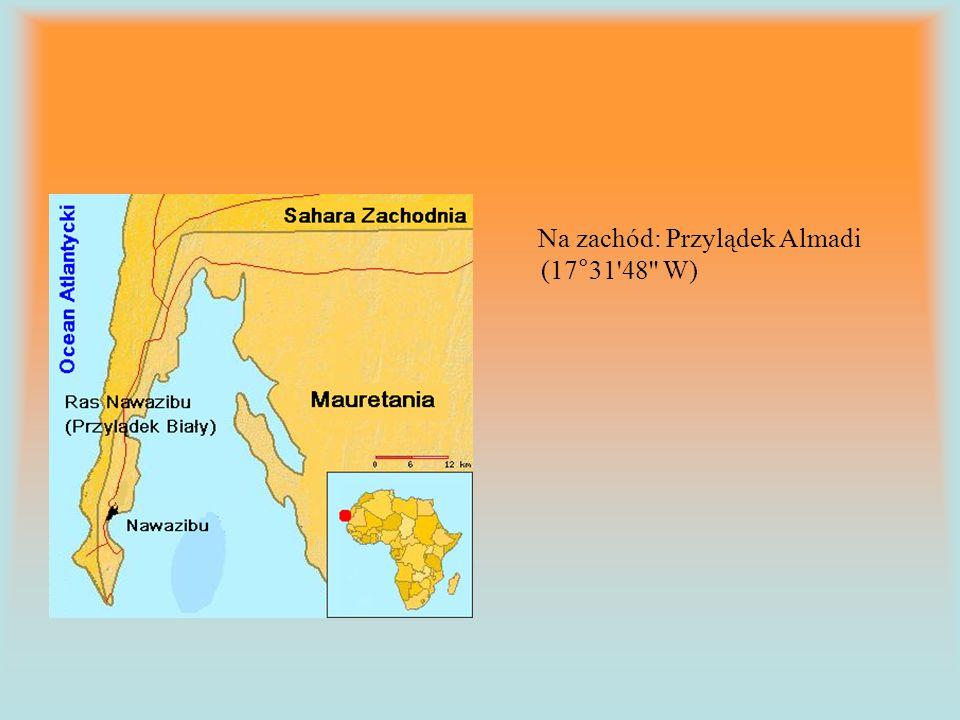 Na zachód: Przylądek Almadi (17°31 48 W)