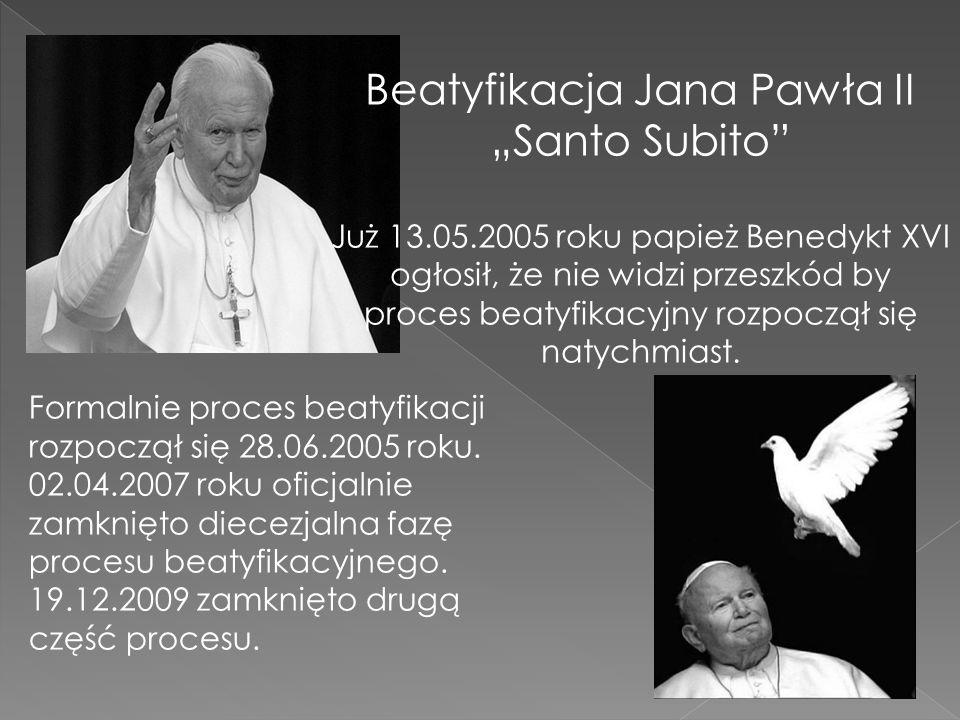 "Beatyfikacja Jana Pawła II ""Santo Subito"