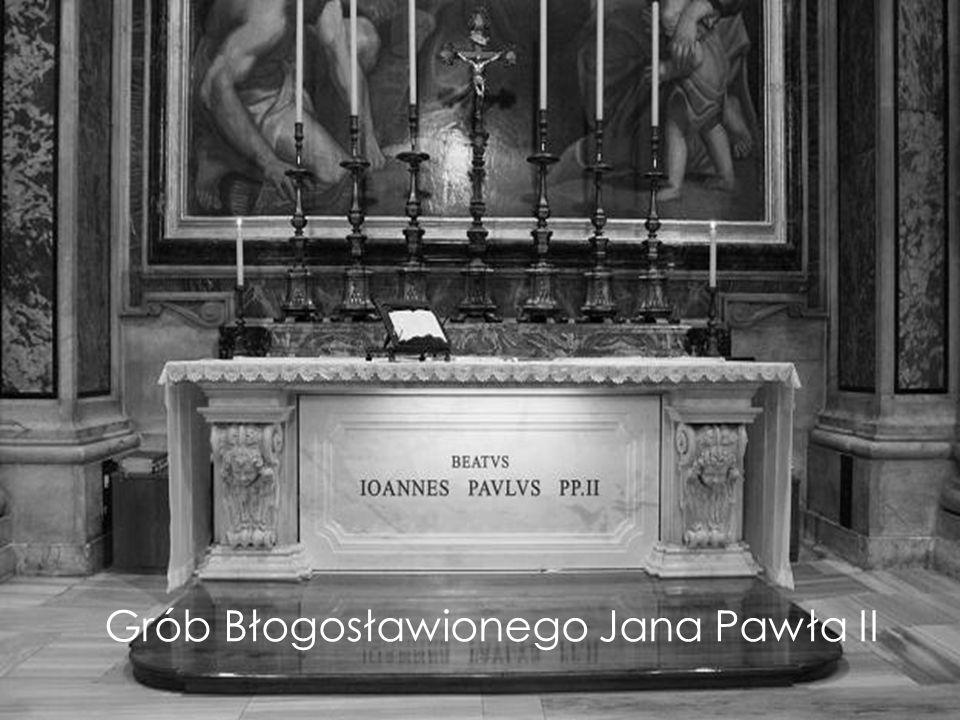 Grób Błogosławionego Jana Pawła II