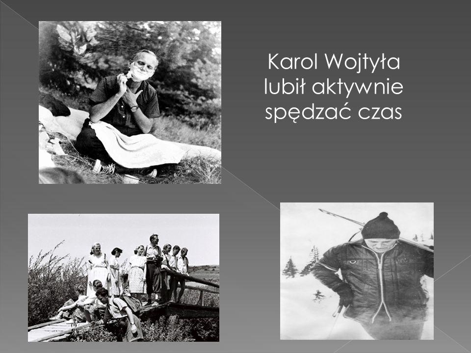 Karol Wojtyła lubił aktywnie spędzać czas I Komunia Święta
