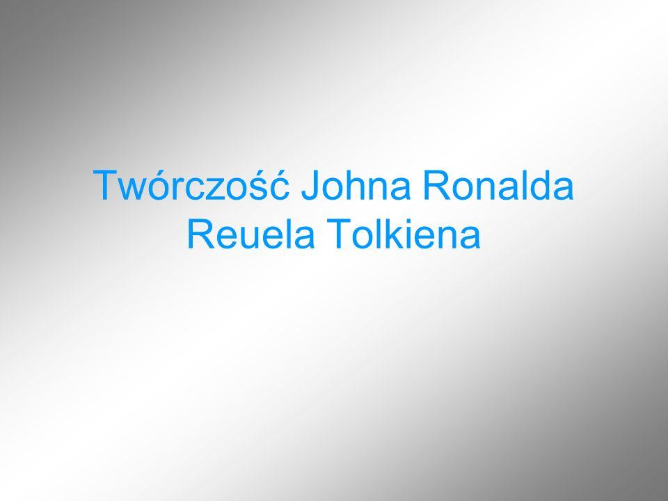 Twórczość Johna Ronalda Reuela Tolkiena