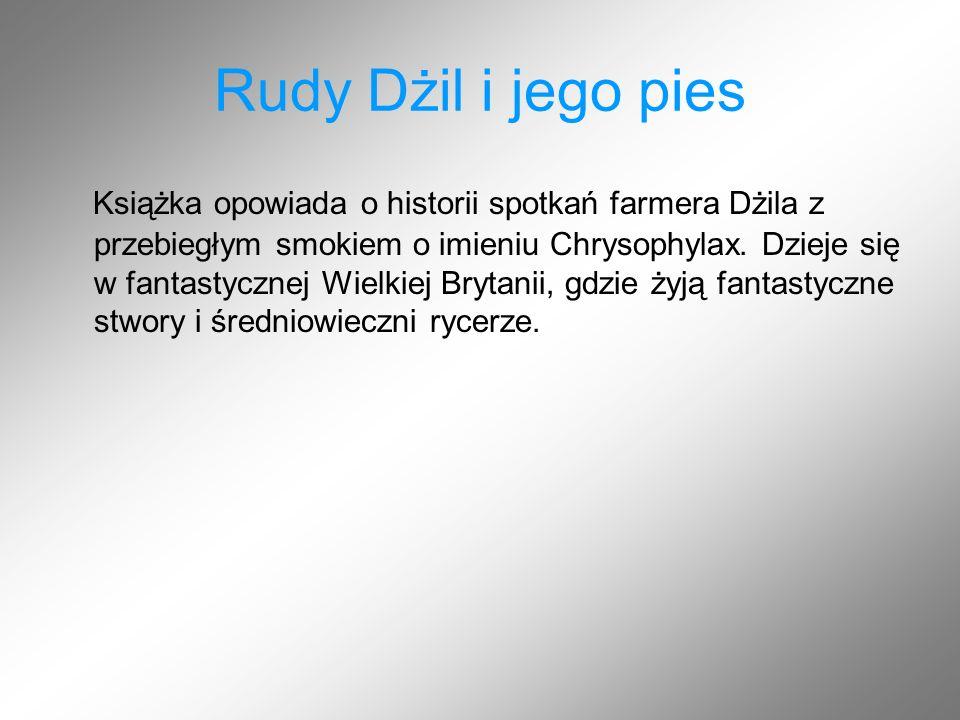 Rudy Dżil i jego pies