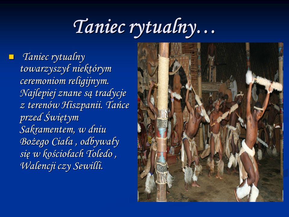 Taniec rytualny…