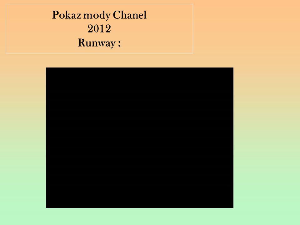 Pokaz mody Chanel 2012 Runway :