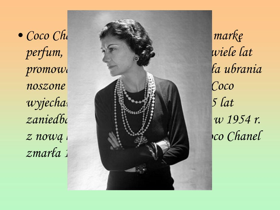 Coco Chanel stworzyła swoją własną markę perfum, Chanel No. 5 w 1922