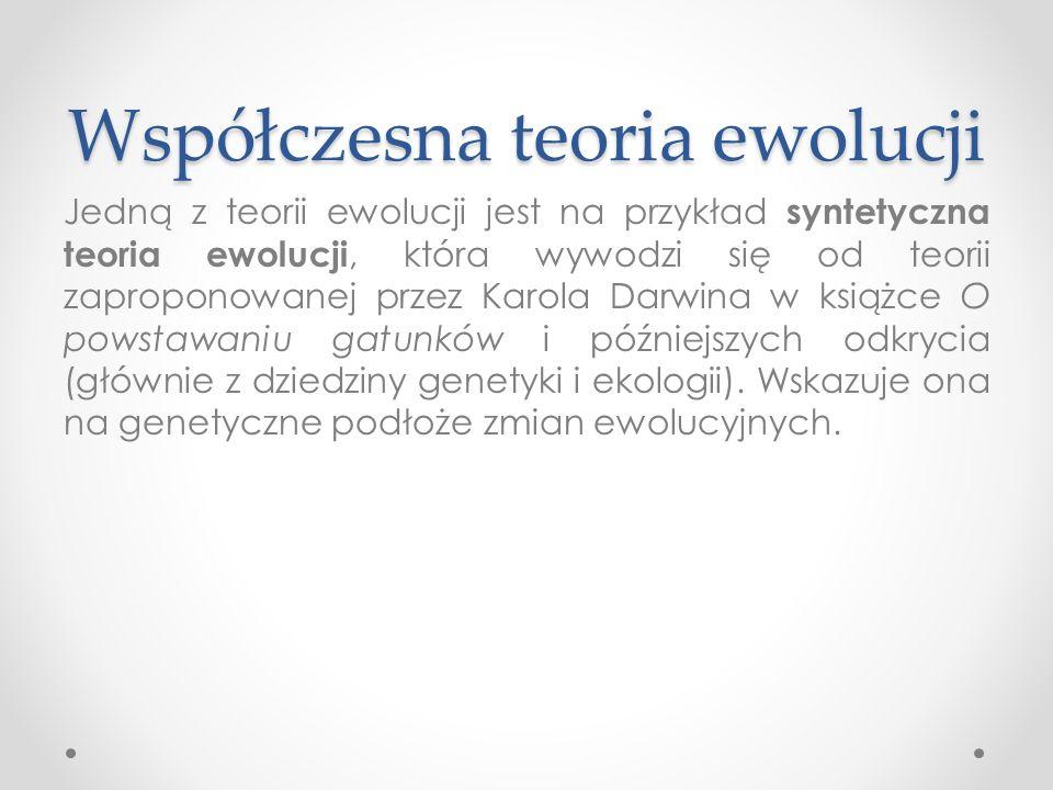 Współczesna teoria ewolucji