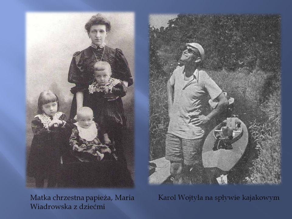 Matka chrzestna papieża, Maria Wiadrowska z dziećmi