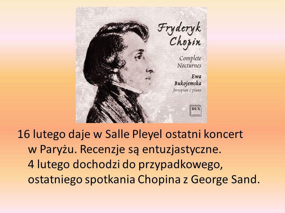 16 lutego daje w Salle Pleyel ostatni koncert w Paryżu