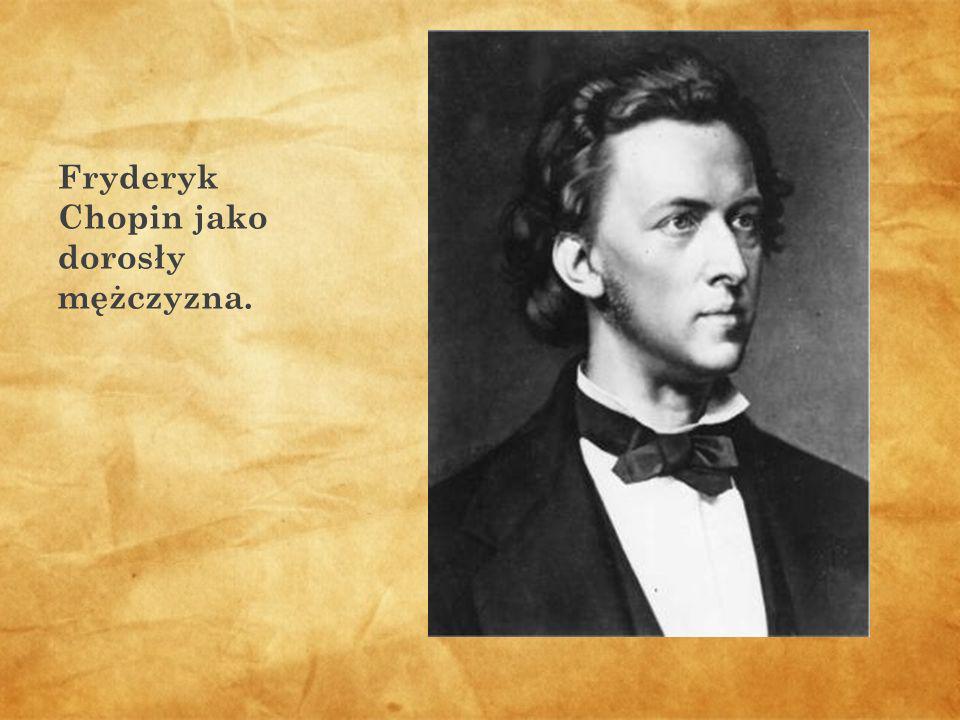 Fryderyk Chopin jako dorosły mężczyzna.