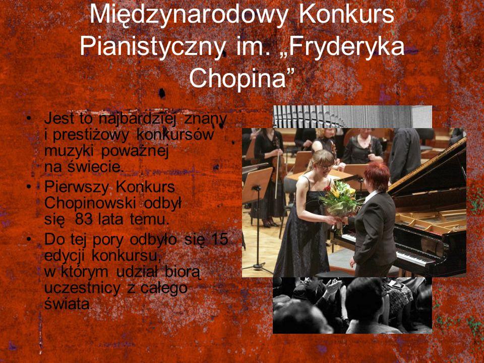 """Międzynarodowy Konkurs Pianistyczny im. """"Fryderyka Chopina"""