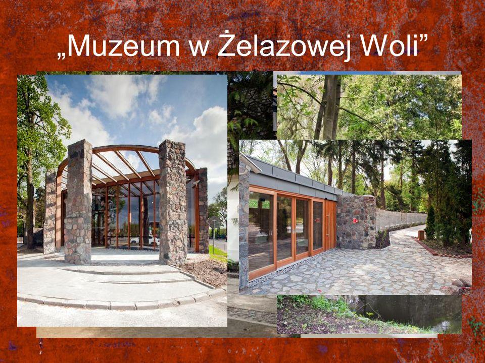 """""""Muzeum w Żelazowej Woli"""
