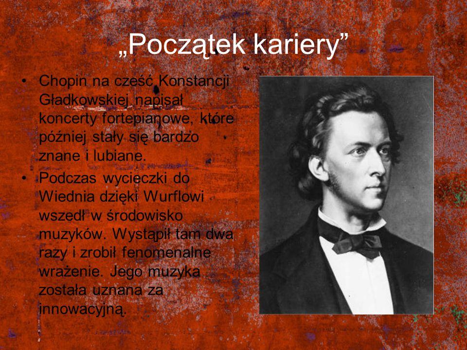 """""""Początek kariery Chopin na cześć Konstancji Gładkowskiej napisał koncerty fortepianowe, które później stały się bardzo znane i lubiane."""
