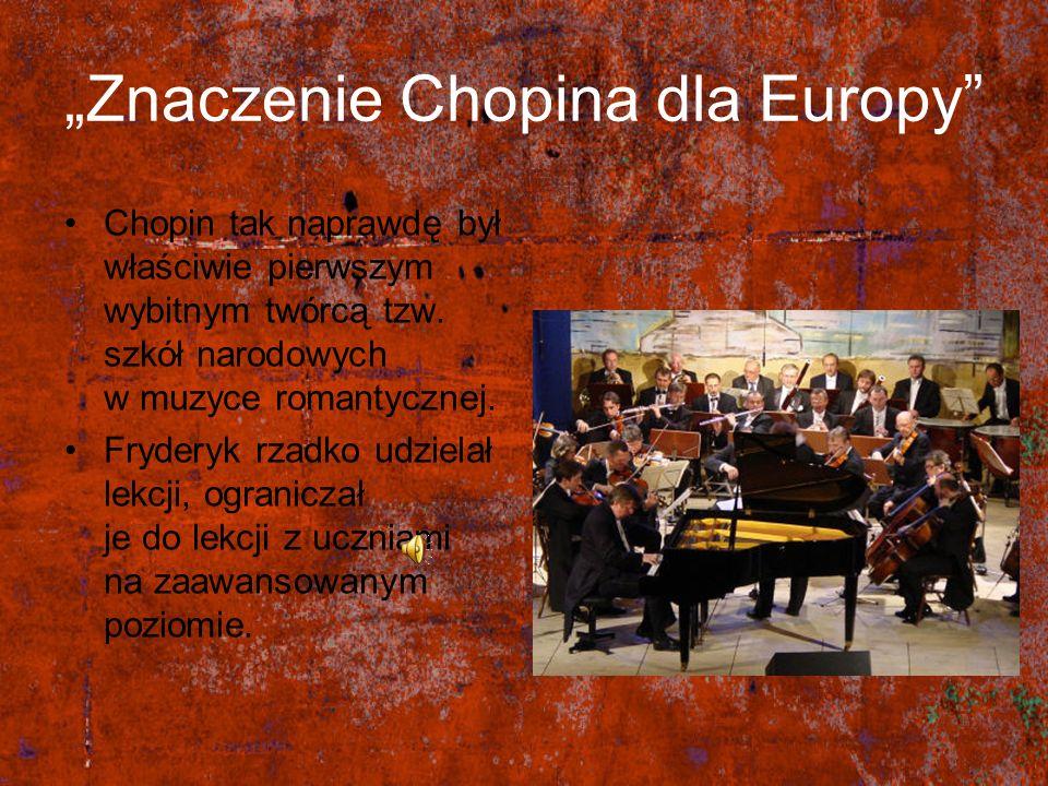 """""""Znaczenie Chopina dla Europy"""
