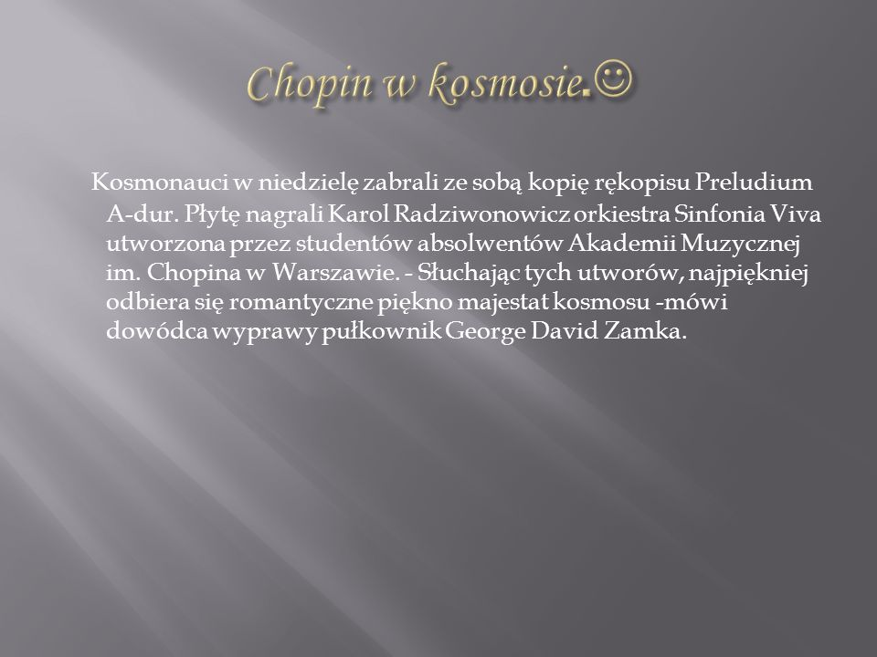 Chopin w kosmosie.