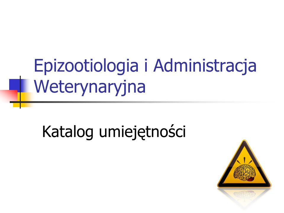 Epizootiologia i Administracja Weterynaryjna