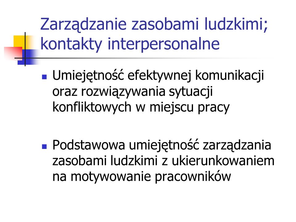 Zarządzanie zasobami ludzkimi; kontakty interpersonalne