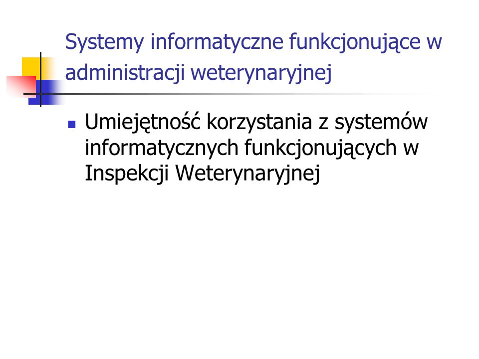 Systemy informatyczne funkcjonujące w administracji weterynaryjnej