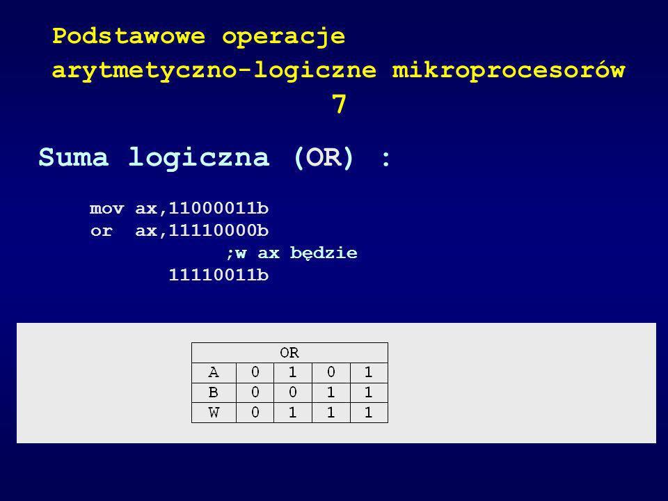 7 Suma logiczna (OR) : Podstawowe operacje