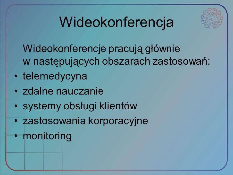 Wideokonferencja Wideokonferencje pracują głównie w następujących obszarach zastosowań: telemedycyna.