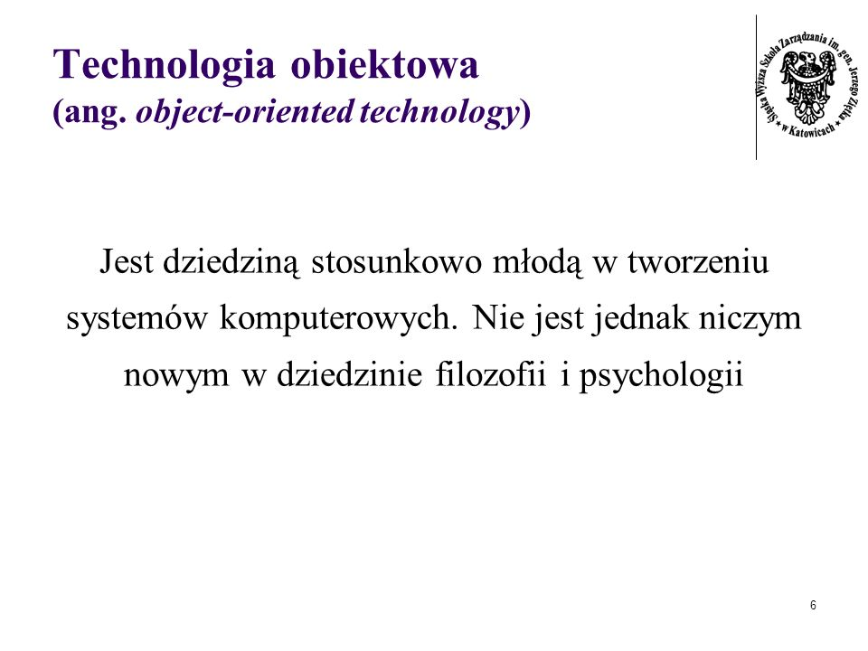 Technologia obiektowa (ang. object-oriented technology)