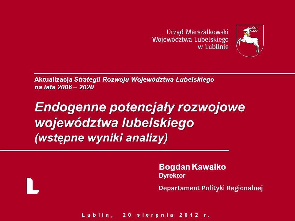 Endogenne potencjały rozwojowe województwa lubelskiego