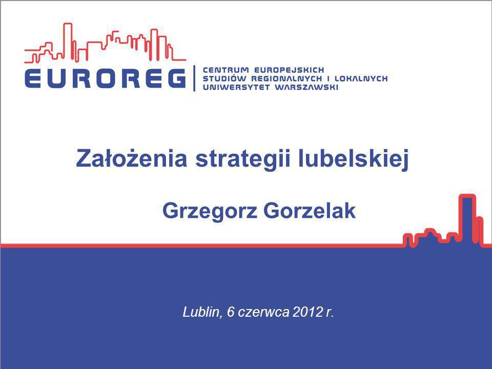 Założenia strategii lubelskiej