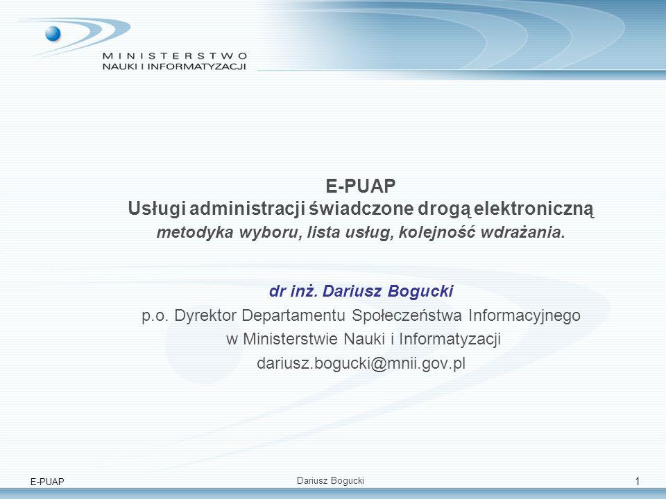 E-PUAP Usługi administracji świadczone drogą elektroniczną metodyka wyboru, lista usług, kolejność wdrażania.