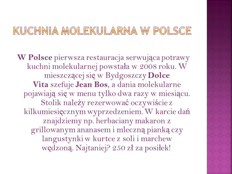 Kuchnia molekularna w Polsce