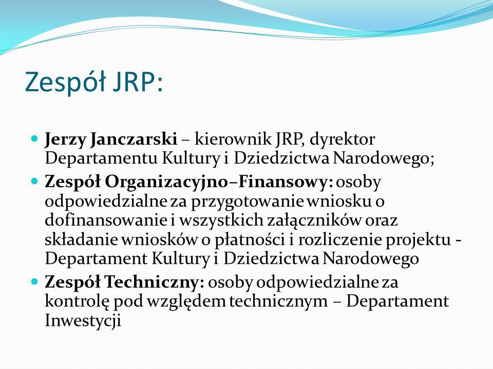 Zespół JRP: Jerzy Janczarski – kierownik JRP, dyrektor Departamentu Kultury i Dziedzictwa Narodowego;