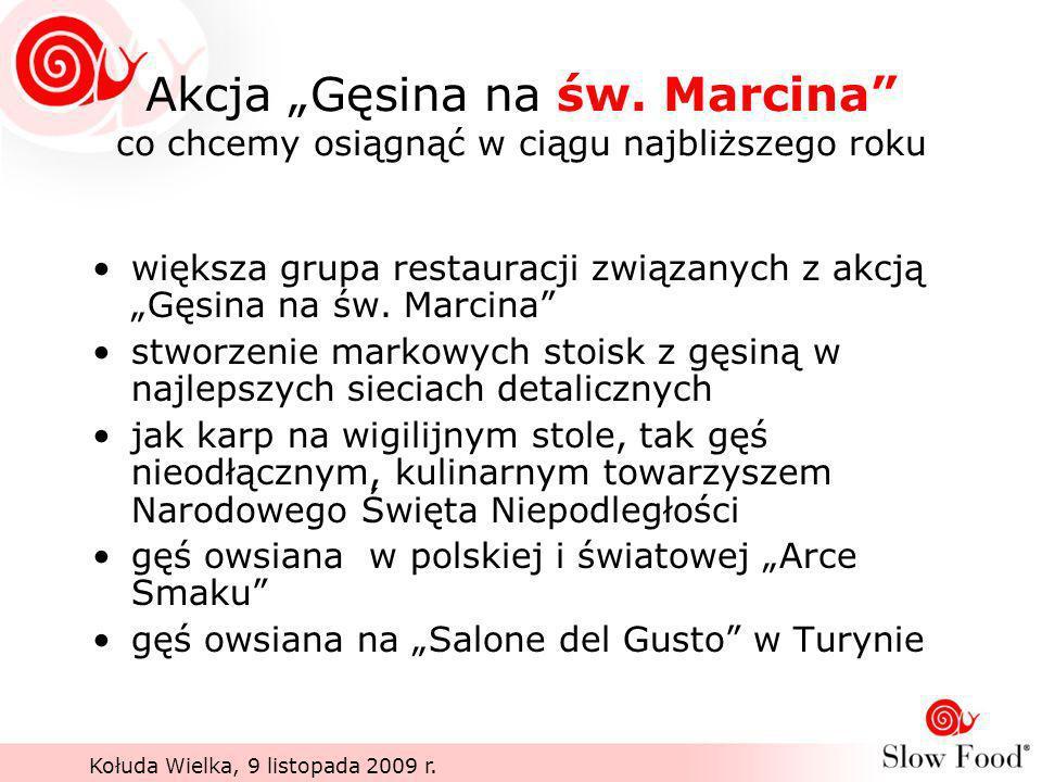 """Akcja """"Gęsina na św. Marcina co chcemy osiągnąć w ciągu najbliższego roku"""