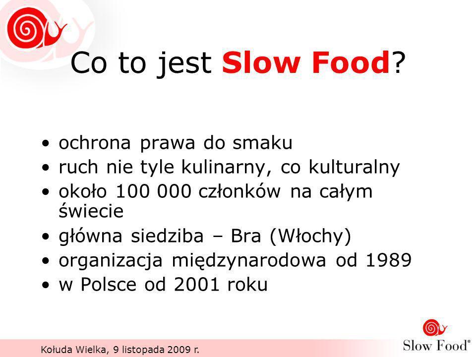 Co to jest Slow Food ochrona prawa do smaku