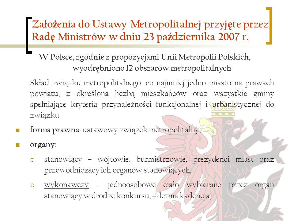 Założenia do Ustawy Metropolitalnej przyjęte przez Radę Ministrów w dniu 23 października 2007 r.