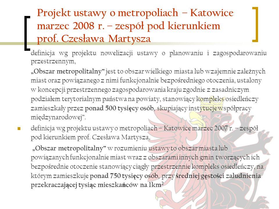 Projekt ustawy o metropoliach – Katowice marzec 2008 r