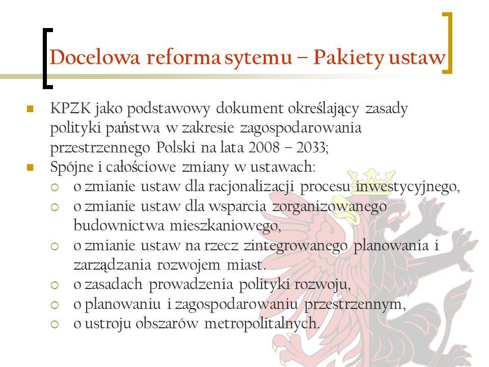 Docelowa reforma sytemu – Pakiety ustaw