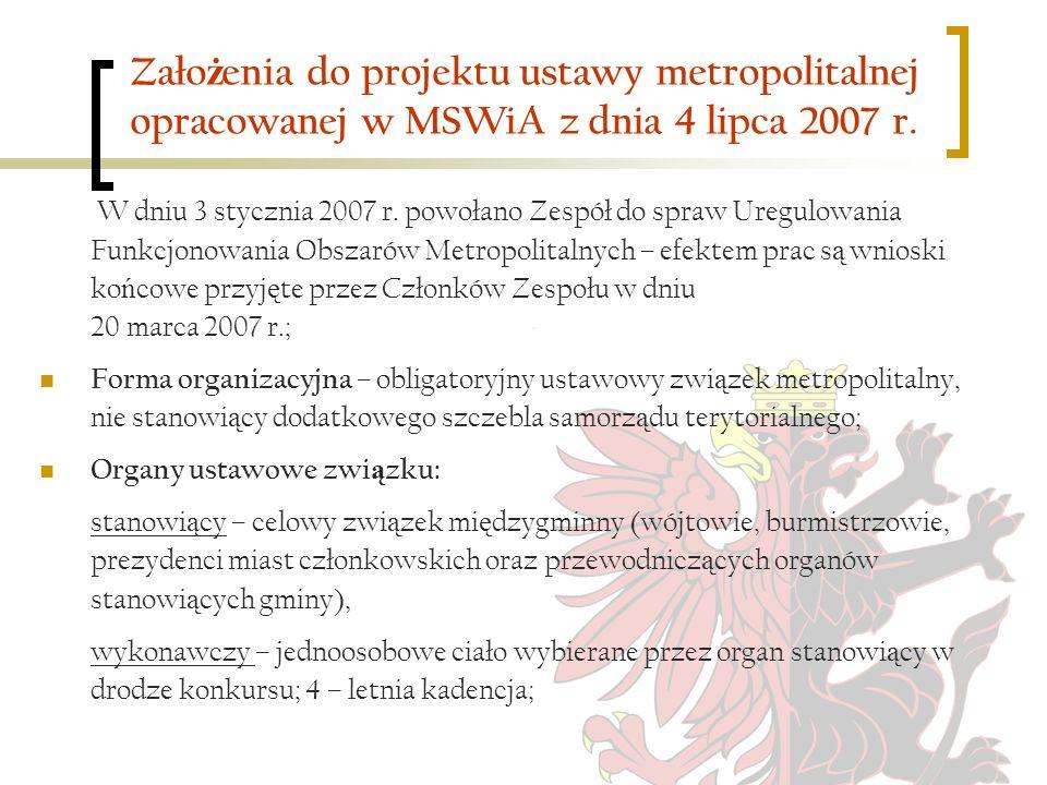 Założenia do projektu ustawy metropolitalnej opracowanej w MSWiA z dnia 4 lipca 2007 r.